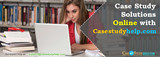 Case Study Solutions Online with Casestudyhelp.com, Sydney