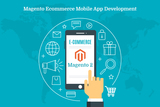 Magento E-commerce Mobile Development
