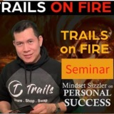 Trails on Fire - Singapore Success and Leadership Sizzler