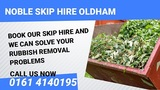 Noble Skip Hire Oldham 2 Cyprus Cl