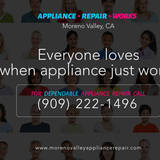 Moreno Valley Appliance Repair Works