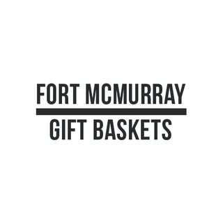 Fort McMurray Gift Baskets
