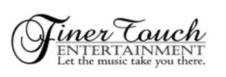 Finer Touch Entertainment