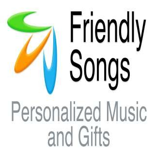 Friendly Songs Personalized Music & Gifts
