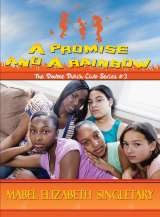 A Promise and A Rainbow  Book 3