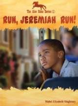 Run, Jeremiah Run!