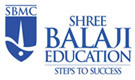 Shree Balaji Education of Shree Balaji Education (A unit of SBET Educational Society)