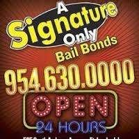 A Signature Only Bail Bonds