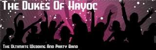 The Dukes Of Havoc - The Ultimate Wedding And Party Band