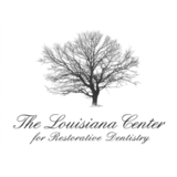 The Louisiana Center for Restorative Dentistry