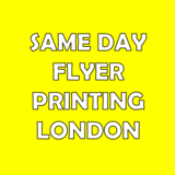Same Day Flyer Printing London ( Same Day Delivery)
