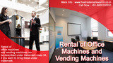 Rental of Office Machines and Vending Machines