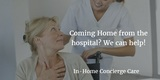 In Home Care, Assisted Living Placement