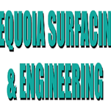 Sequoia Surfacing & Engineering