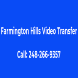 Farmington Hills Video Transfer