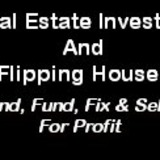 Real Estate Investing And Flipping Houses