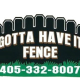 Gotta have it Fence