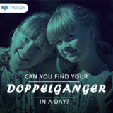 Now it is very to meet your doppelganger with twinzy app