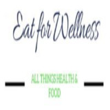 Eat For Wellness