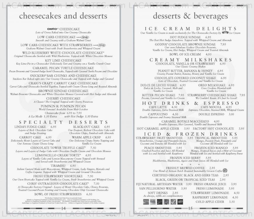 The Cheesecake factory menu with prices was born. In fact, the first commercial Cheesecake Factory was founded in and fortunately, the company is still running smoothly and continuously prospering.