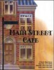 Main Street Cafe, 6 North Main Street,, New City
