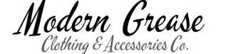 Modern Grease Clothing & Accessories Co