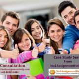 Case Study Services By No1AssignmentHelp.Com