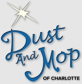 Dust and Mop House Cleaning of Charlotte, Mooresville
