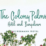 The Colony Palms Hotel and Bungalows 572 North Indian Canyon Drive