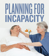 Mature woman taking care of her husband- Planning For Incapacity- Legacy Assurance Plan Of America