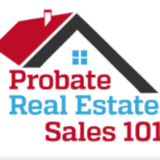 Probate Real Estate Sales 101